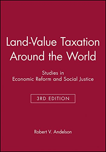 Land-Value Taxation Around The World: Studies In Economic Reform And Social Justice