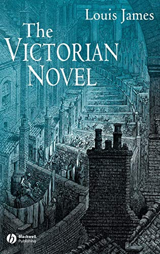 9780631226277: The Victorian Novel (Wiley-Blackwell Encyclopedia of Literature)