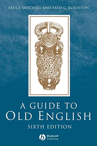 9780631226369: A Guide to Old English