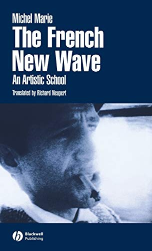 9780631226574: The French New Wave: An Artistic School