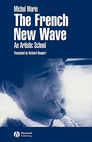 9780631226581: The French New Wave: An Artistic School