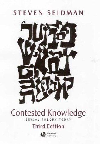 9780631226710: Contested Knowledge: Social Theory Today