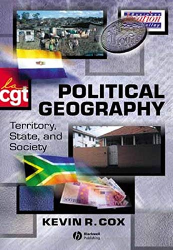 9780631226789: Political Geography: A Political Sociology: Territory, State and Society