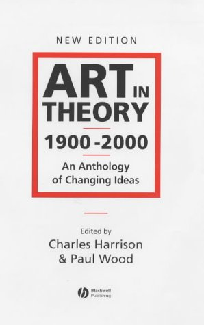 9780631227076: Art in Theory 1900-2000: An Anthology of Changing Ideas