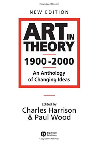 9780631227083: Art in Theory 1900-2000: An Anthology of Changing Ideas