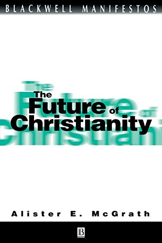 9780631228158: The Future of Christianity