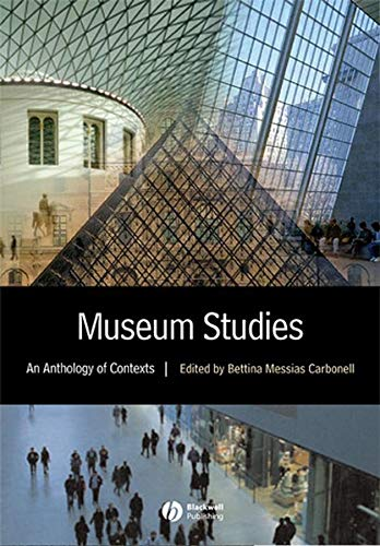9780631228257: Museum Studies: An Anthology of Contexts