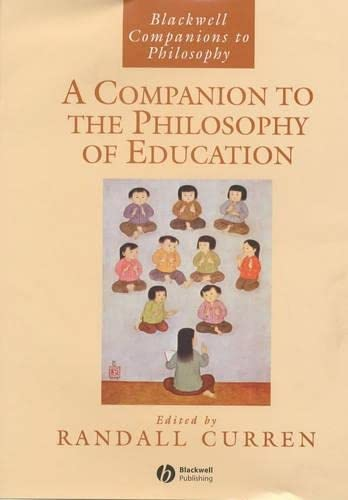 9780631228370: A Companion to the Philosophy of Education (Blackwell Companions to Philosophy)