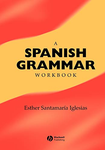 9780631228486: A Spanish Grammar Workbook