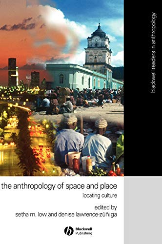 9780631228776: The Anthropology of Space and Place: Locating Culture