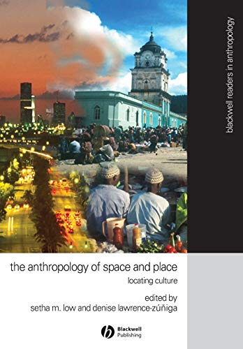 9780631228783: The Anthropology of Space and Place: Locating Culture