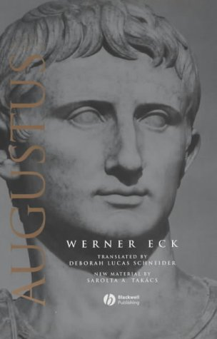 The Age of Augustus (Blackwell Ancient Lives): Eck, Werner
