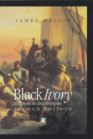 9780631229599: Black Ivory 2e: Slavery in the British Empire