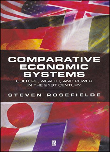 9780631229612: Comparative Economic Systems: Culture, Wealth, and Power in the 21st Century