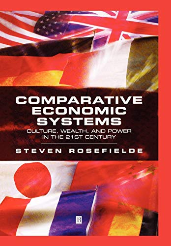 9780631229629: Comparative Economic Systems: Culture, Wealth, and Power in the 21st Century