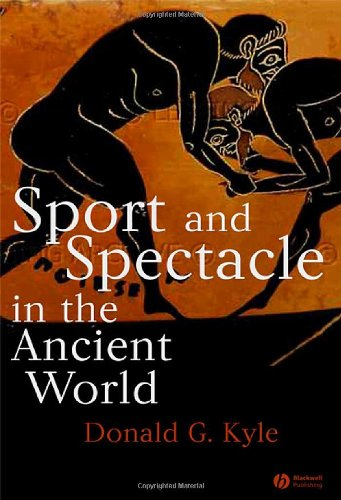 9780631229704: Sport and Spectacle in the Ancient World (Ancient Cultures)