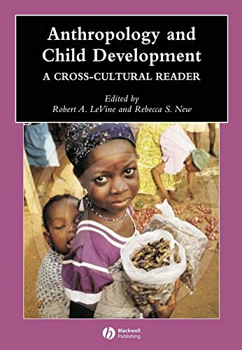 9780631229759: Anthropology and Child Development: A Cross-Cultural Reader