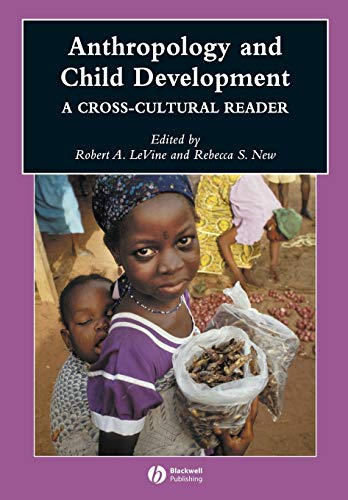 9780631229766: Anthropology and Child Development: A Cross-Cultural Reader