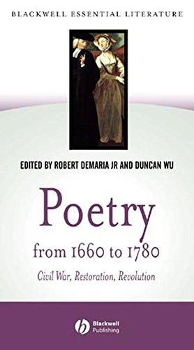 9780631229810: Poetry from 1660 to 1780: Civil War, Restoration, Revolution (Blackwell Essential Literature)