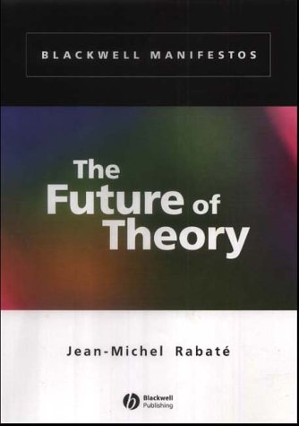 9780631230120: The Future of Theory (Wiley-Blackwell Manifestos)