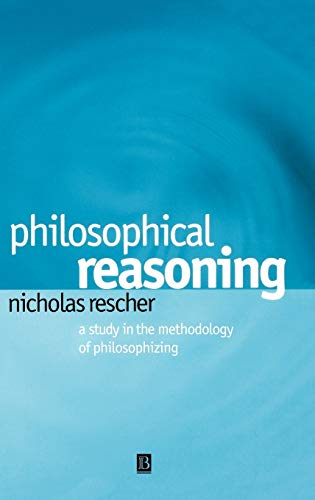 9780631230175: Philosophical Reasoning: A Study in the Methodology of Philosophizing