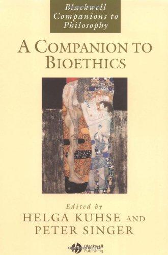 A Companion to Bioethics (Blackwell Companions to: Wiley-Blackwell