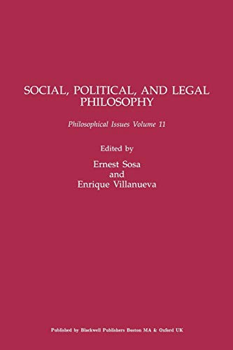 9780631230267: Social, Political, and Legal Philosophy, Volume 11 (Philosophical Issues: A Supplement to Nous)