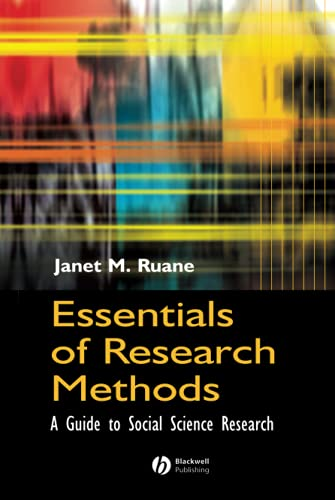 Essentials of Research Methods: A Guide to Social Science Research (Hardback): Janet M. Ruane