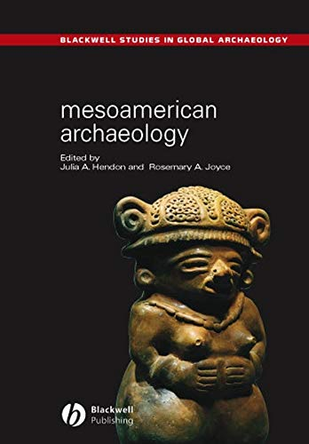 9780631230519: Mesoamerican Archaeology: Theory and Practice (Wiley Blackwell Studies in Global Archaeology)