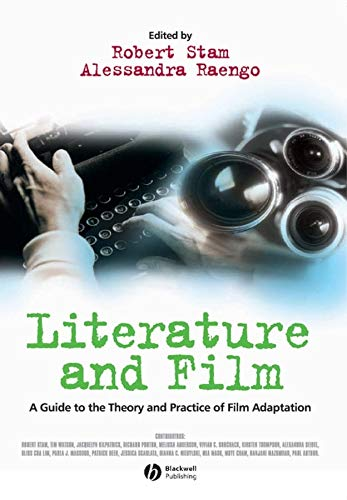 9780631230540: Literature and Film: A Guide to the Theory and Practice of Film Adaptation