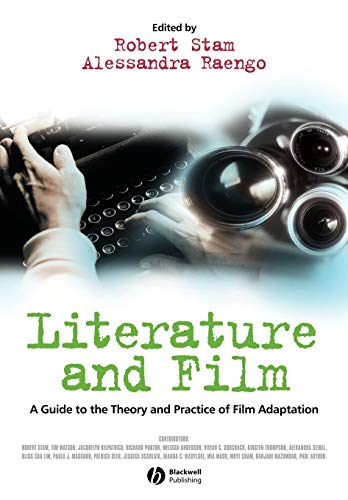9780631230557: Literature and Film: A Guide to the Theory and Practice of Film Adaptation