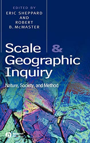 9780631230694: Scale and Geographic Inquiry: Nature, Society, and Method