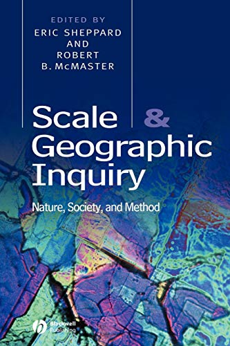 9780631230700: Scale and Geographic Inquiry: Nature, Society, and Method