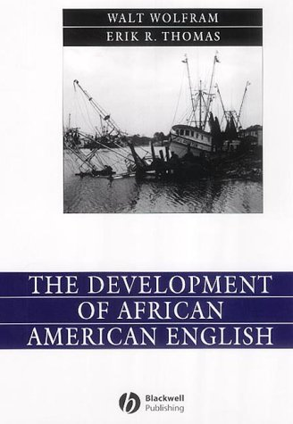 9780631230861: The Development of African American English (Language in Society)