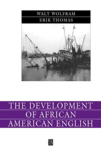 9780631230878: The Development of African American English (Language in Society)