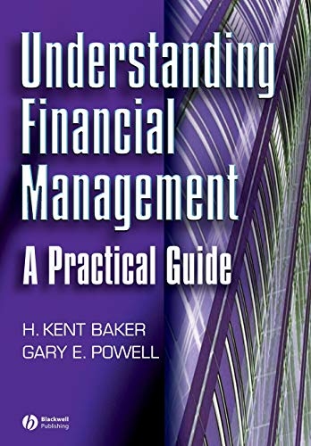 Understanding Financial Management: A Practical Guide: Baker, H. Kent,