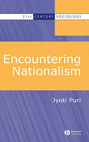 9780631231059: Encountering Nationalism (21st Century Sociology)