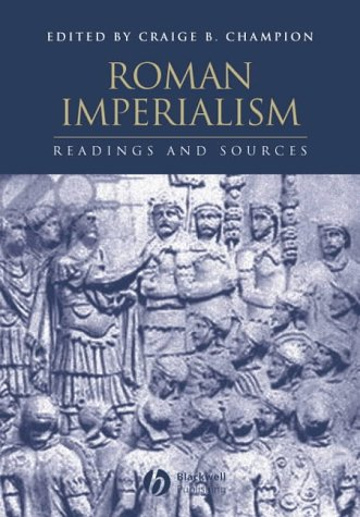 9780631231196: Roman Imperialism: Readings and Sources (Interpreting Ancient History)