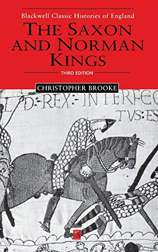 9780631231301: The Saxon and Norman Kings (Blackwell Classic Histories of England)