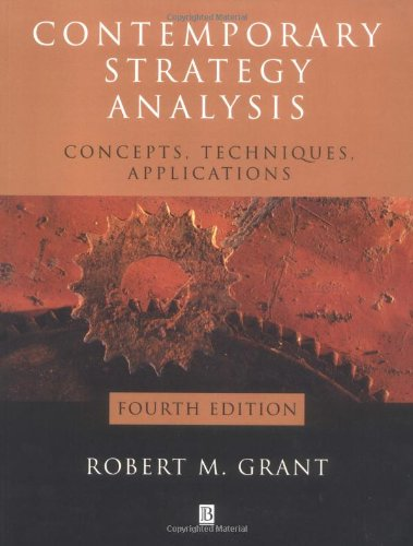 9780631231363: Contemporary Strategy Analysis: Concepts, Techniques, Applications Fourth Edition