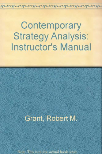 9780631231400: Contemporary Strategy Analysis: Instructor's Manual