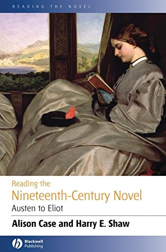 9780631231493: Reading the Nineteenth-Century Novel: Austen to Eliot (Reading the Novel)