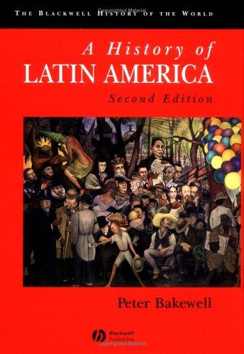 9780631231615: History of Latin America (Blackwell History of the World)