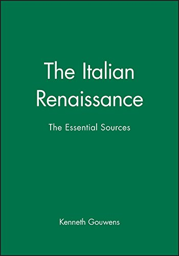 9780631231646: The Italian Renaissance: The Essential Sources (Blackwell Essential Readings in History)
