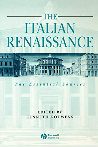 9780631231653: The Italian Renaissance: The Essential Sources