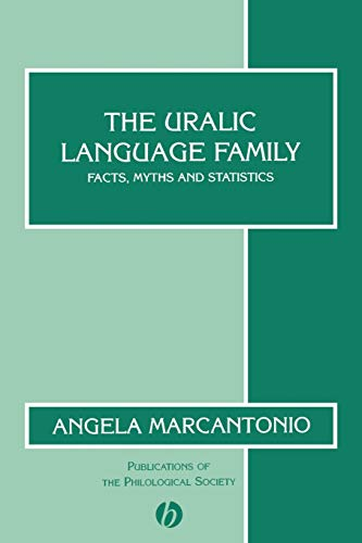 The Uralic Language Family: Facts, Myths and Statistics.: Marcantonio, Angela