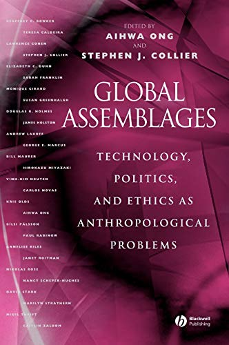 9780631231752: Global Assemblages: Technology, Politics, and Ethics as Anthropological Problems
