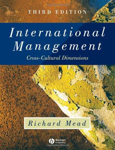 International Management: Cross-Cultural Dimensions: Mead, Richard