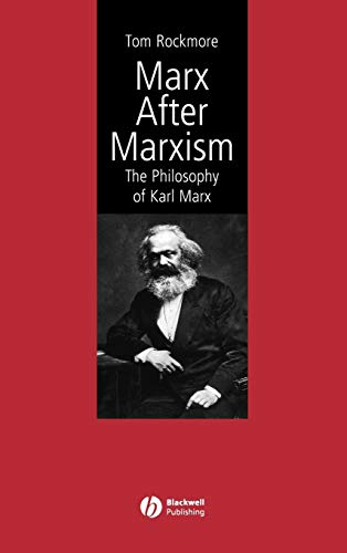 9780631231899: Marx After Marxism: The Philosophy of Karl Marx