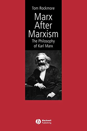 9780631231905: Marx After Marxism: The Philosophy of Karl Marx